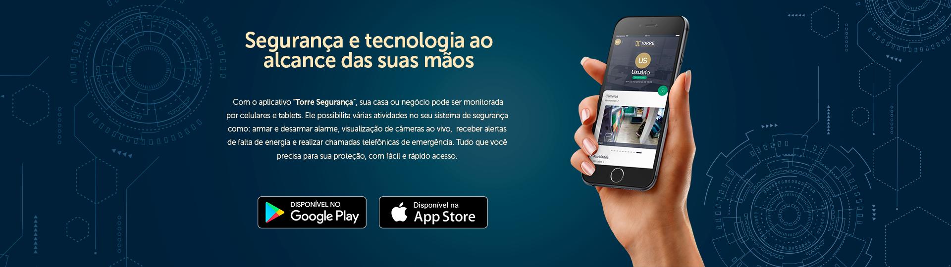Torre App - Aplicativo Torre Segurança Eletrônica